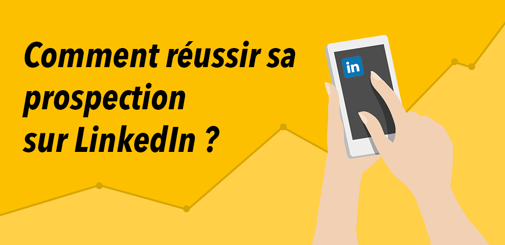 reussir-prospection-linkedin-IDSA