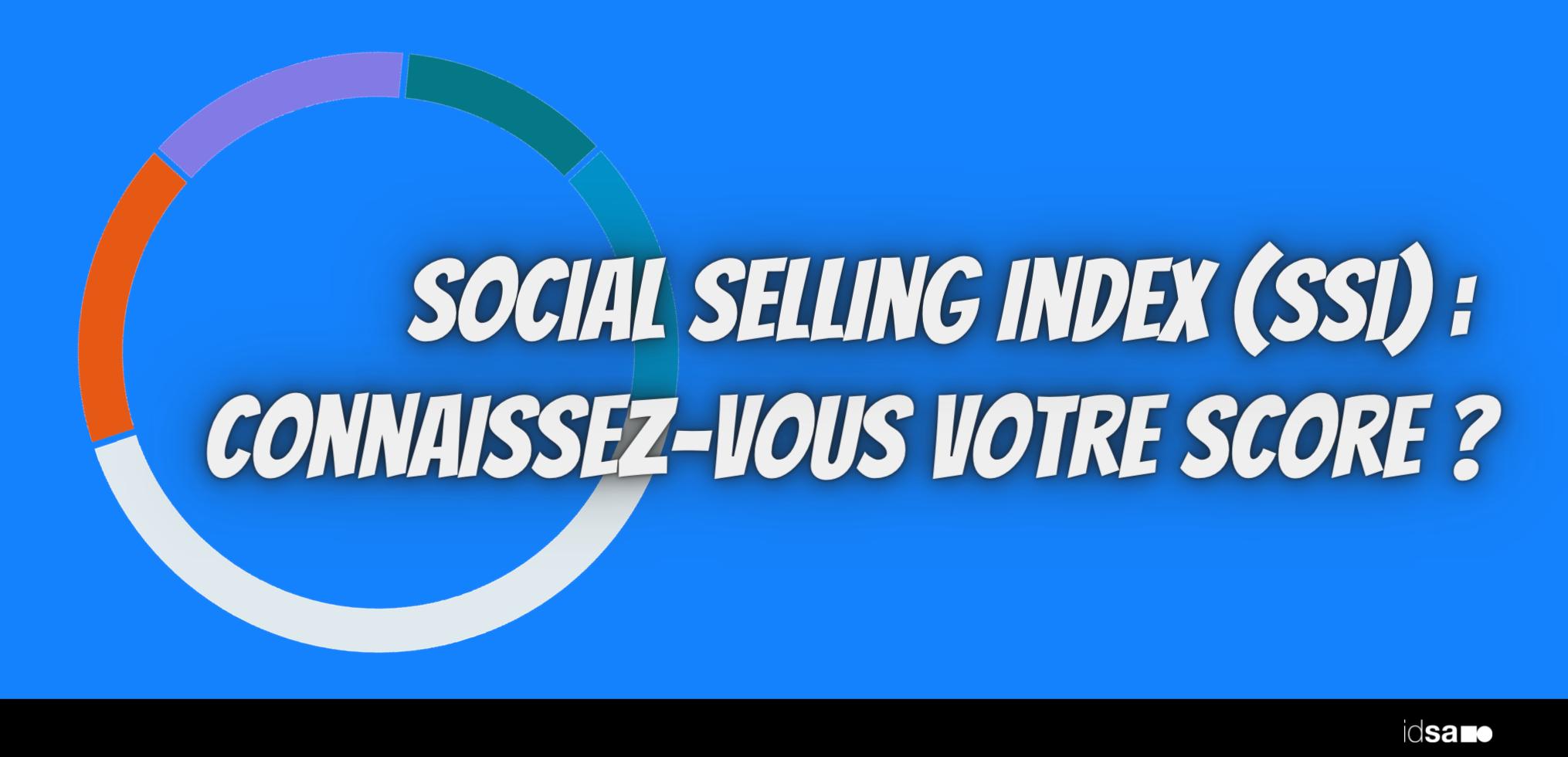 social-selling-index-SSI-score-linkedin-idsa